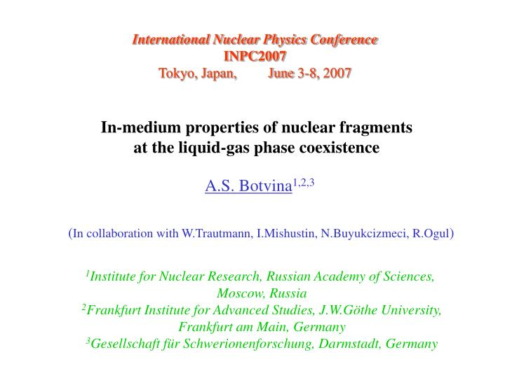 in medium properties of nuclear fragments at the liquid gas phase coexistence n.