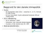 baggrund for den danske klimapolitik