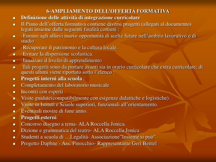 6-AMPLIAMENTO DELL'OFFERTA FORMATIVA
