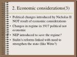 2 economic considerations 3