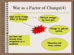 war as a factor of change 4