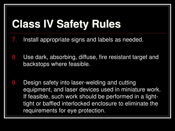 Class IV Safety Rules