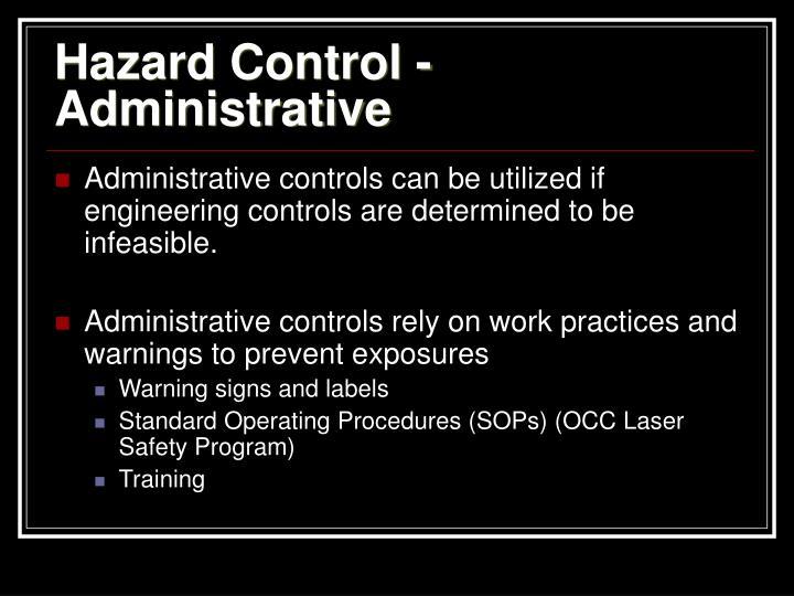 Hazard Control - Administrative