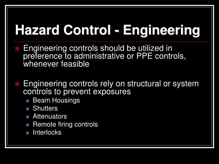 Hazard Control - Engineering