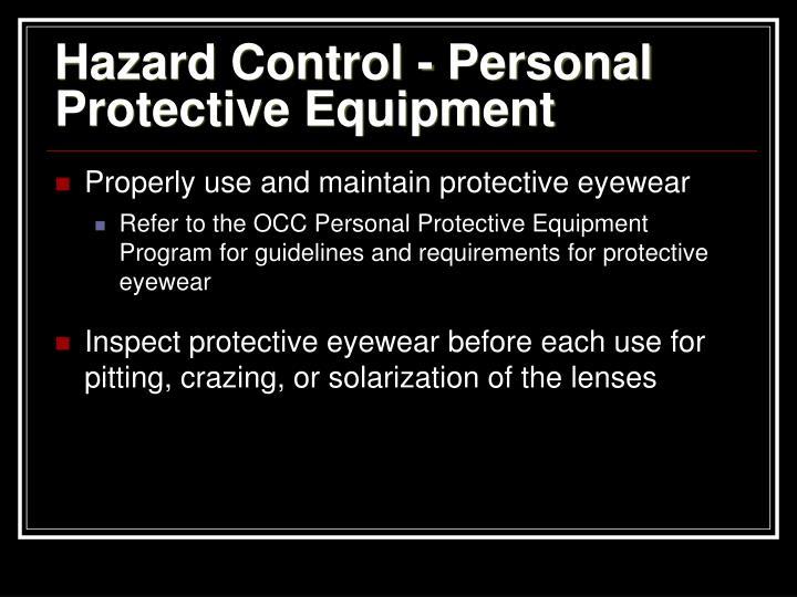 Hazard Control - Personal Protective Equipment