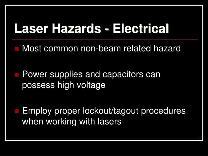 Laser Hazards - Electrical