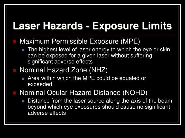 Laser Hazards - Exposure Limits