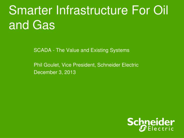 smarter infrastructure for oil and gas n.