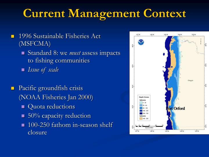 Current Management Context