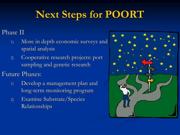 Next Steps for POORT