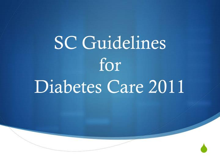 sc guidelines for diabetes care 2011 n.