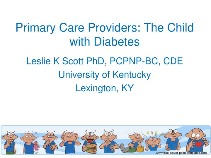 primary care providers the child with diabetes n.