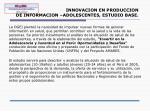 innovacion en produccion de informacion adolescentes estudio base