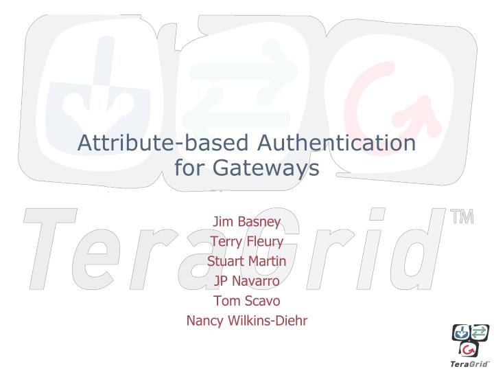 Attribute based authentication for gateways