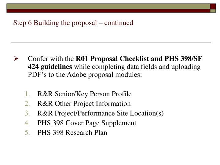 Step 6 Building the proposal – continued