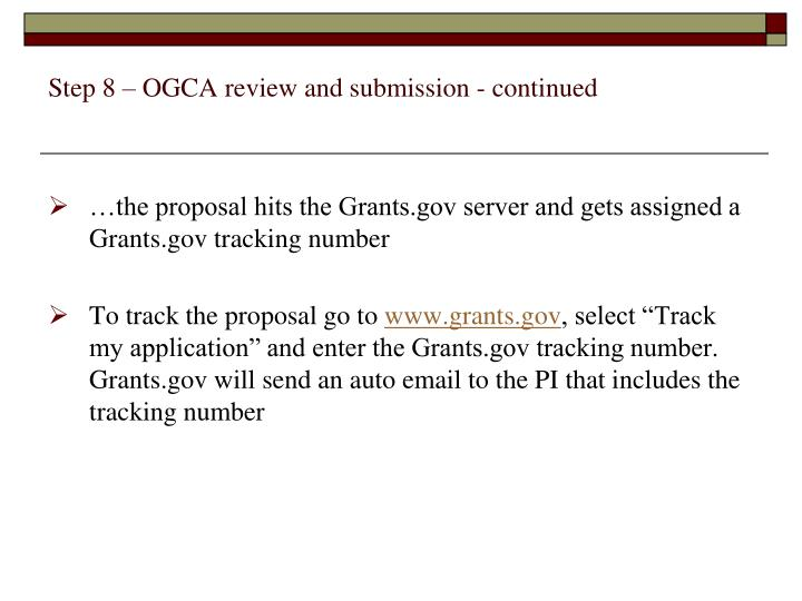 Step 8 – OGCA review and submission - continued
