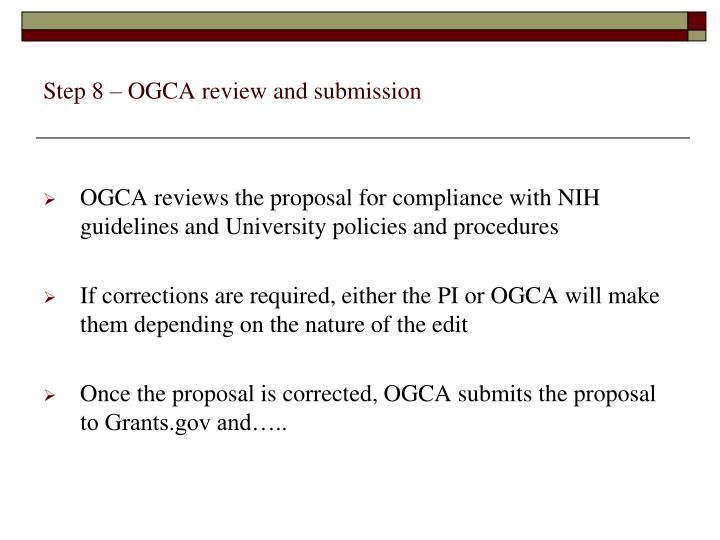 Step 8 – OGCA review and submission