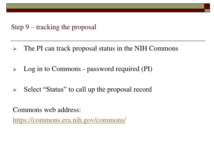 Step 9 – tracking the proposal