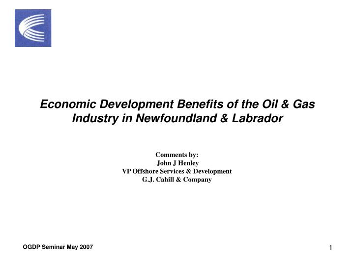 economic development benefits of the oil gas industry in newfoundland labrador n.
