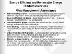 energy efficient and renewable energy products services risk management advantages