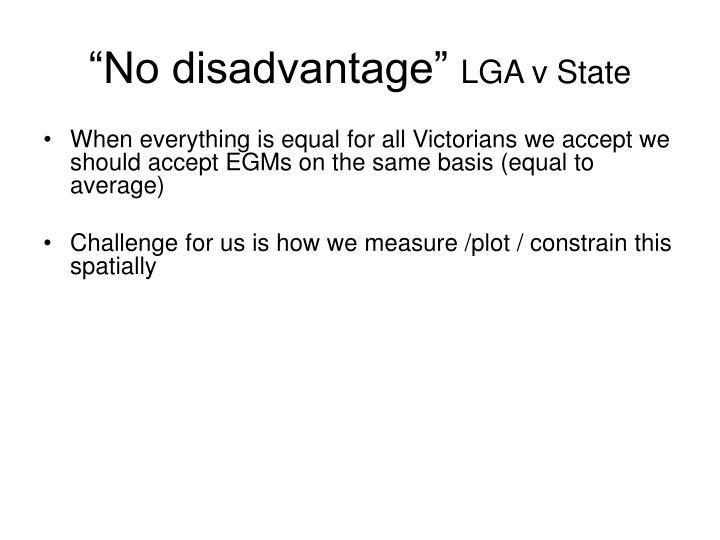 """""""No disadvantage"""""""