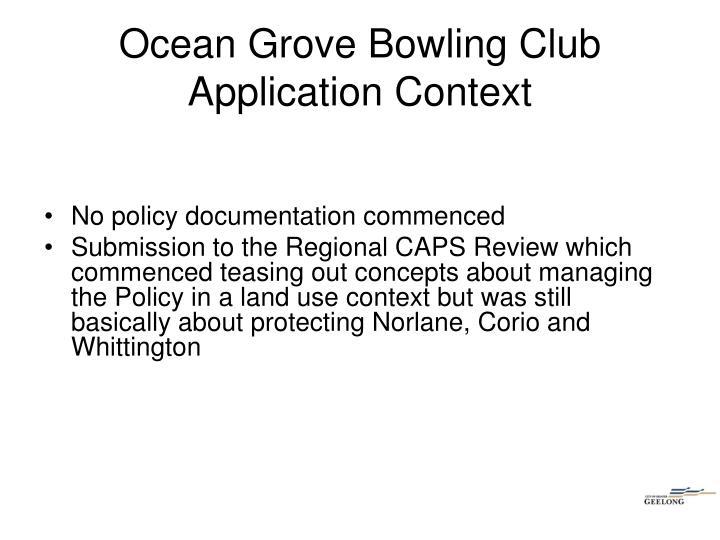 Ocean Grove Bowling Club Application Context