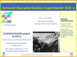 aerosol characterization experiment ace 2