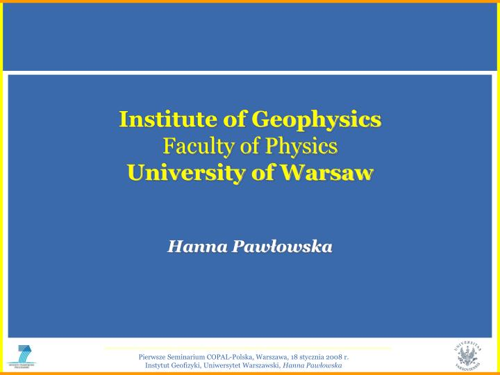 institute of geophysics faculty of physics university of warsaw