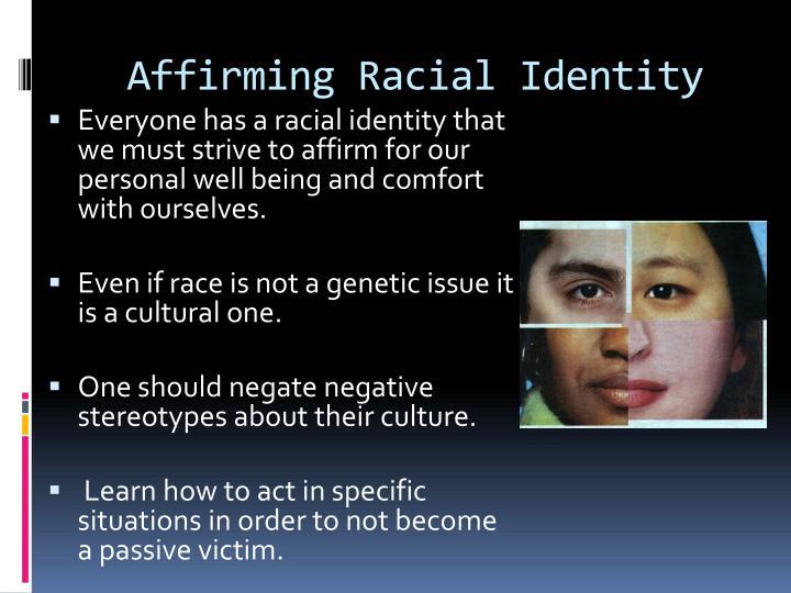 Affirming Racial Identity