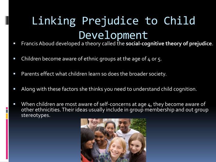 Linking Prejudice to Child Development