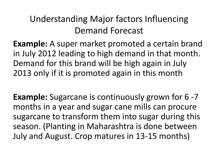 Understanding Major factors Influencing Demand Forecast