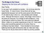 the bridge to the future stepping into the future with confidence