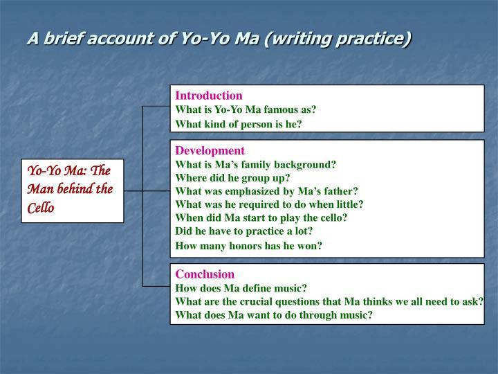 A brief account of Yo-Yo Ma (writing practice)