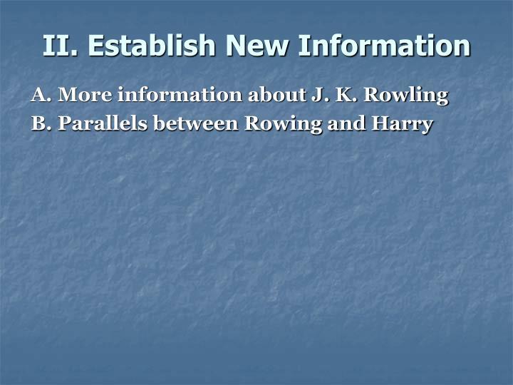 II. Establish New Information
