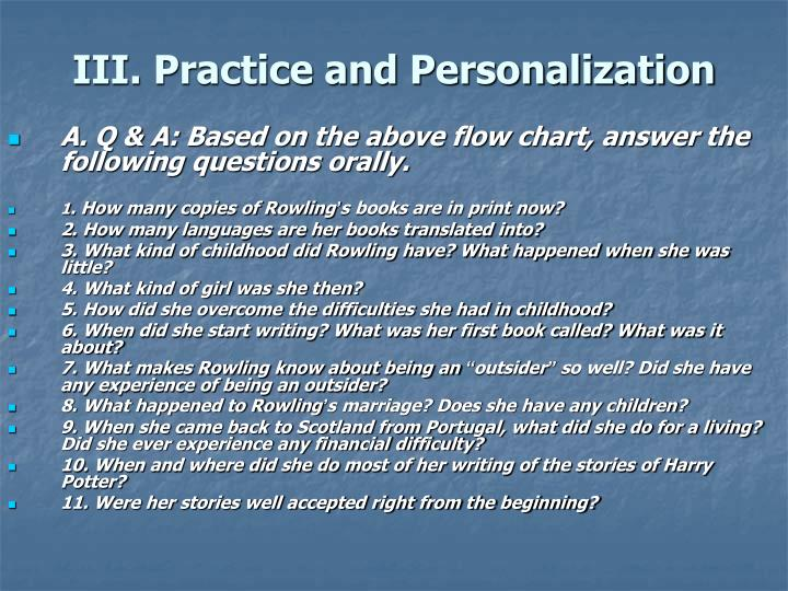 A. Q & A: Based on the above flow chart, answer the following questions orally.
