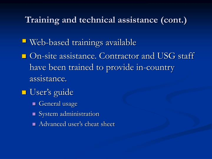 Training and technical assistance (cont.)