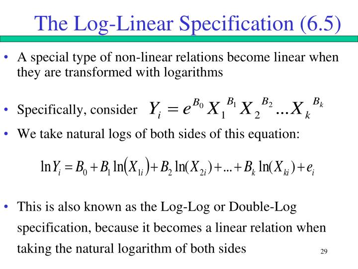 The Log-Linear Specification (6.5)