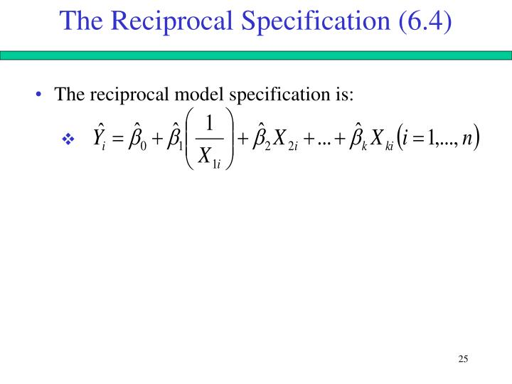 The Reciprocal Specification (6.4)