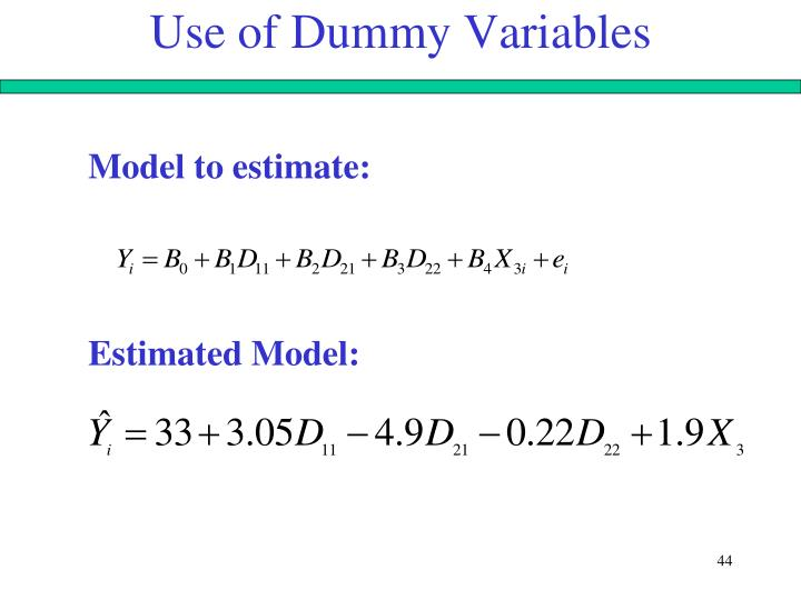 Use of Dummy Variables