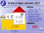 is this a vapor intrusion iec5