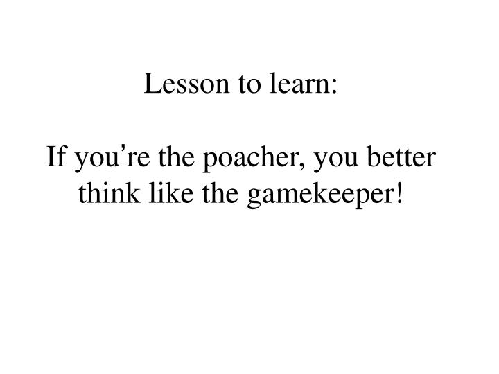 Lesson to learn: