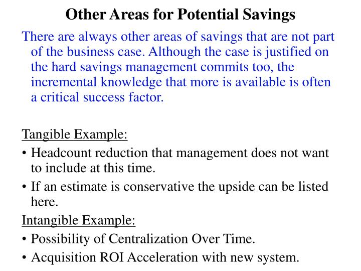 Other Areas for Potential Savings
