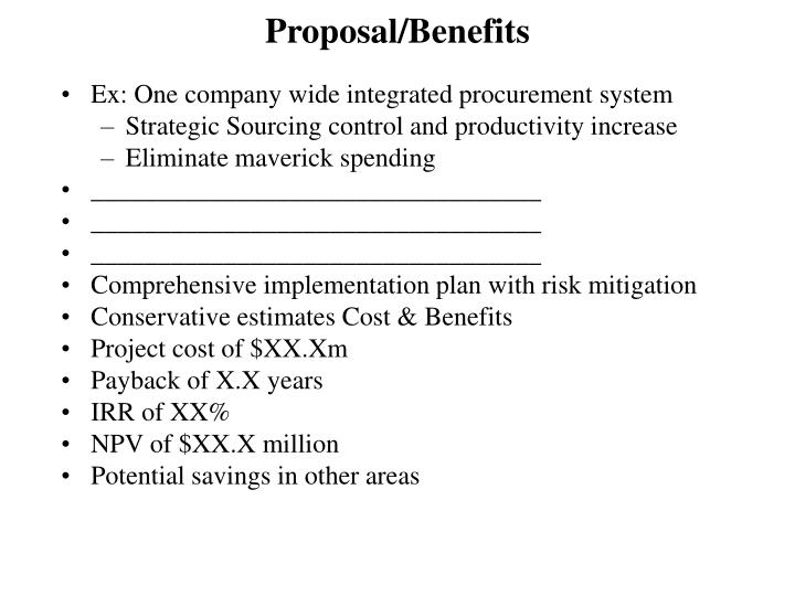 Proposal/Benefits