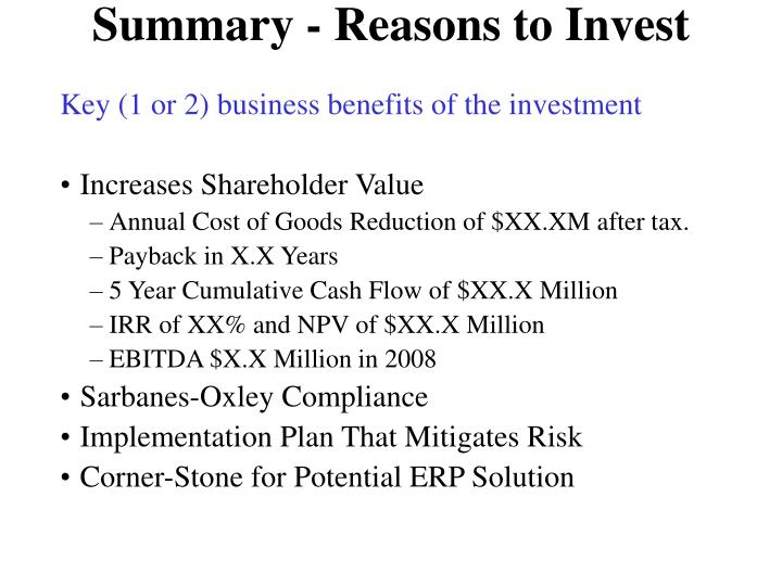 Summary - Reasons to Invest