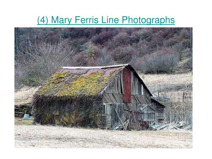 4 mary ferris line photographs