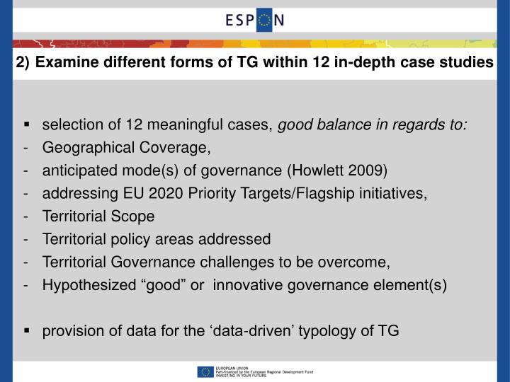 2)Examine different forms of TG within 12 in-depth case studies
