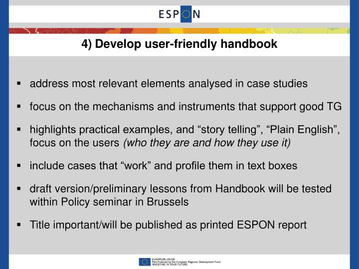 4)Develop user-friendly handbook