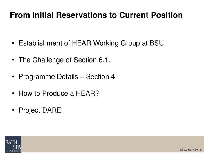 From Initial Reservations to Current Position