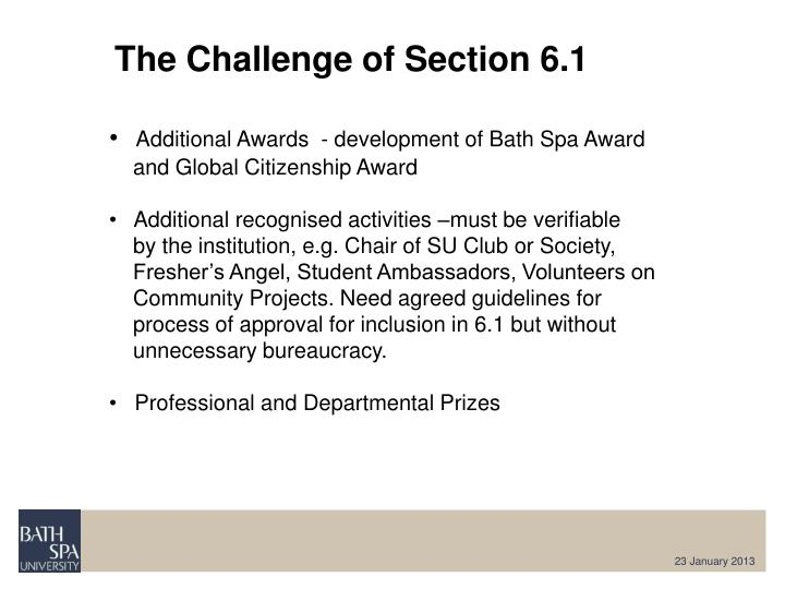 The Challenge of Section 6.1