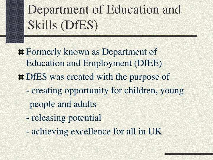 Department of Education and Skills (DfES)